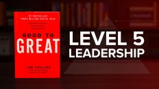 Level 5 Leadership From Good To Great