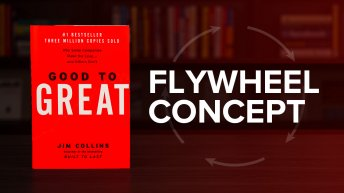 The Flywheel Concept From Good To Great