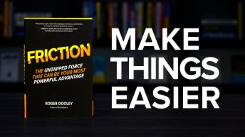 Friction By Roger Dooley Book Summary