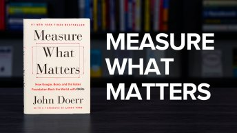Measure What Matters By John Doerr Book Summary