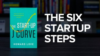 The Startup J Curve By Howard Love Book Summary